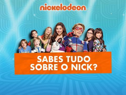 Sabes tudo sobre o Nick?