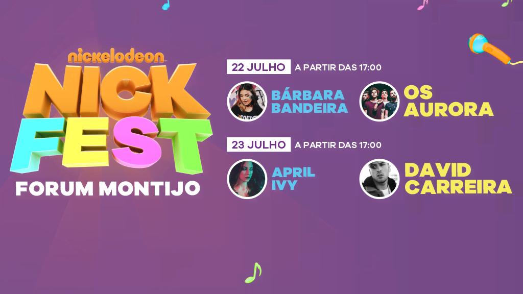NICK FEST, 22 e 23 de julho no Forum Montijo!