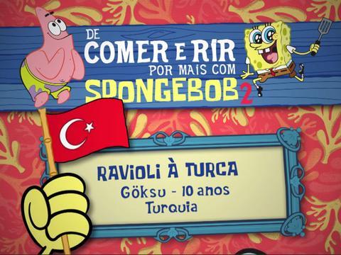 De Comer e Rir Por Mais Com SpongeBob 2: Ravioli à Turca