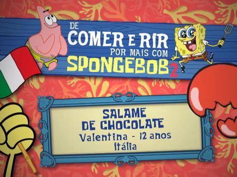 De Comer e Rir Por Mais Com SpongeBob 2: Salame de Chocolate