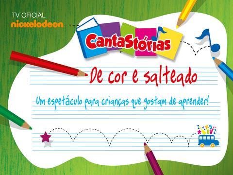 "O NICKELODEON RECOMENDA: ""CANTASTÓRIAS - DE COR E SALTEADO"""