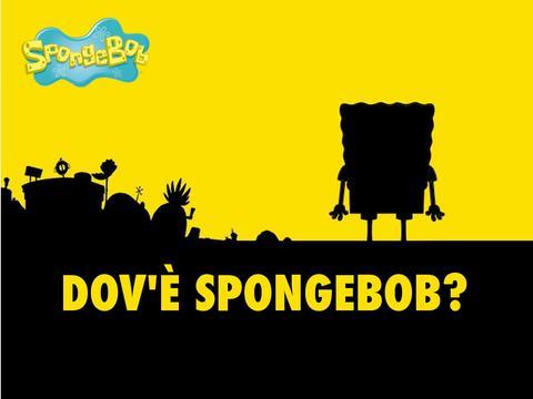 Dov'è Spongebob?