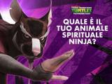 TMNT: Quale è il tuo animale spirituale ninja?