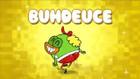 Breadwinners: Buhdeuce