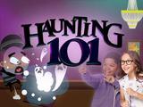 Haunting 101