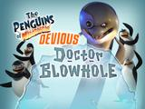 The Devious Dr. Blowhole | Penguins of Madagascar