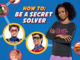 How To Be A Secret Solver