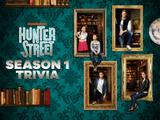 Hunter Street: Season 1 Trivia