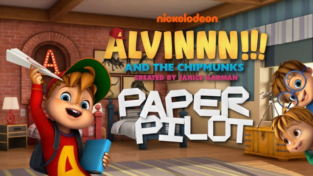 Alvinnn And The Chipmunks Paper Pilot Nickelodeon