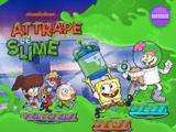 Nickelodeon: Attrape le slime