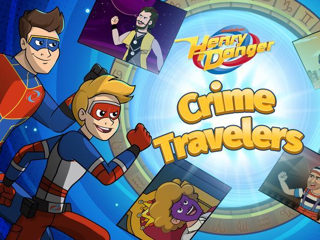 Henry Danger: Crime Travelers
