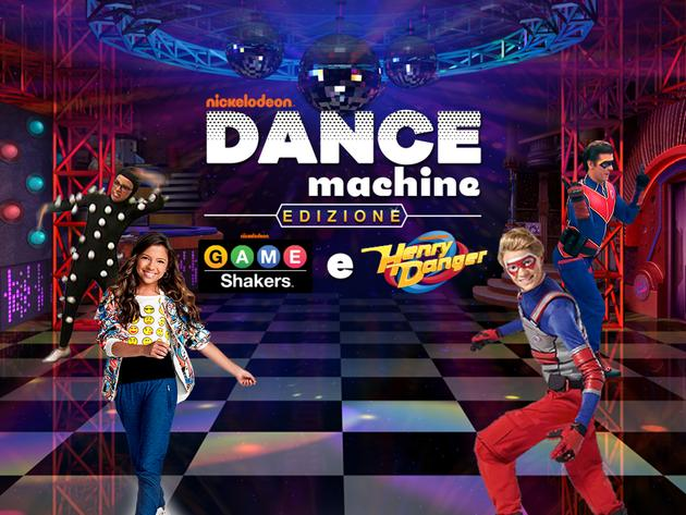 Nick Dance Machine: edizione Henry Danger e Game Shakers