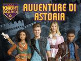 Knight Squad: Avventure di Astoria