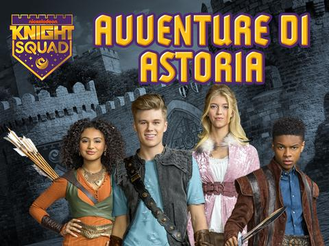 Knight Squad: Avventure di Astoria