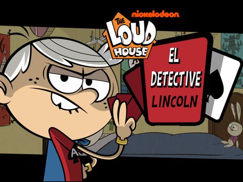 Loud House: el Detective Lincoln