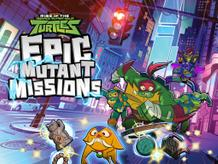 Rise of the Teenage Mutant Ninja Turtles: Epic Mutant-Missions