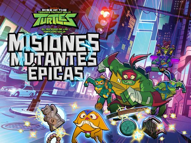 El Ascenso de las Tortugas Ninja: Misiones Mutantes Épicas