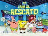 Bob Esponja: ¡Bob al rescate!