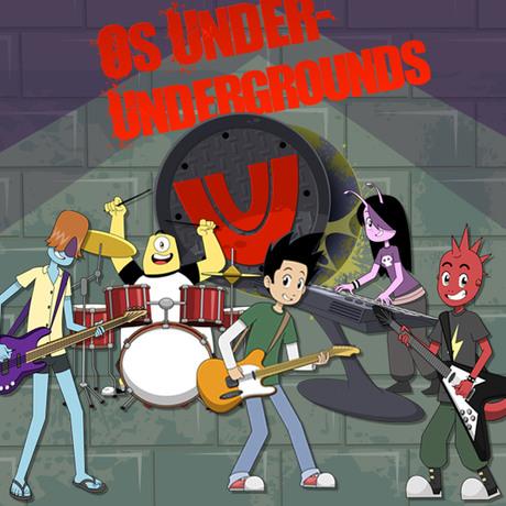 Os Under-Undergrounds