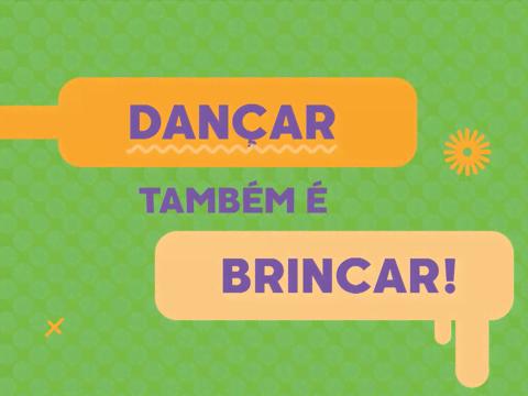 Dia de Brincar | Short | Dançar também é brincar!