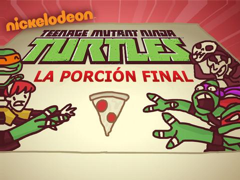 Tortugas Ninja: La Última Porción