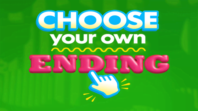 Choose Your Own Ending Episodes Watch Choose Your Own
