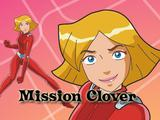 Totally Spies: Mission Clover