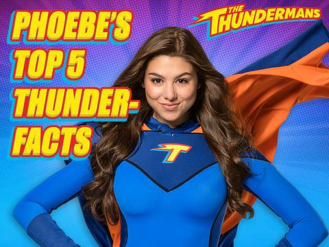 PHOEBE'S TOP 5 THUNDERFACTS