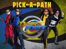 Pick a Path: Danger Force
