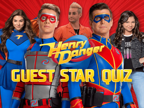 Henry Danger's Guest Star Quiz