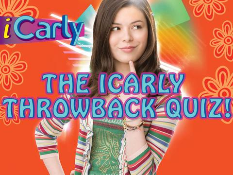 The iCarly Throwback Quiz!