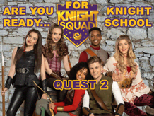 Are You Ready For Knight School? Quest 2