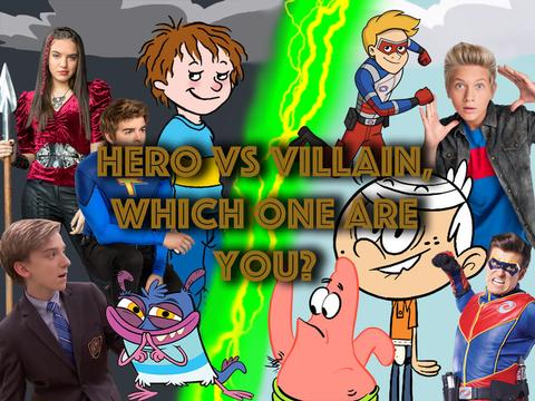 Hero VS Villain