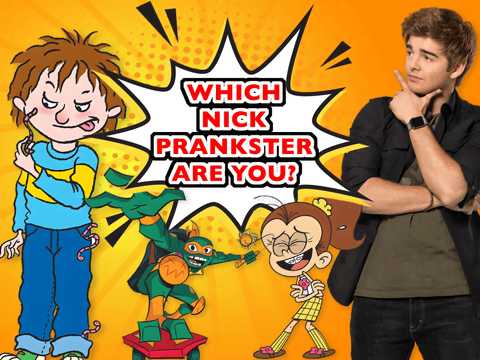 Which Nick Prankster Are You?