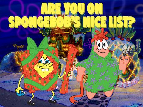 Are you on SpongeBob's nice list?