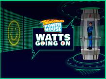 Power House: Watts Going On