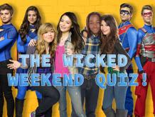 The Wicked Weekend Quiz!