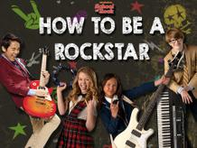 How To Be A Rockstar