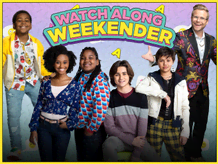 Watch Along Weekender