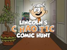 Lincoln's Chaotic Comic Hunt
