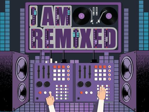 I Am Remixed