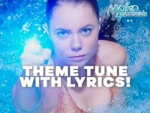 Mako's Mermaids Theme Tune
