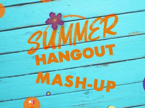 Summer Mash-Up