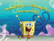 The History of SpongeBob: The Beginning