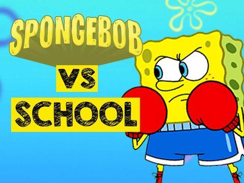 SpongeBob Vs School