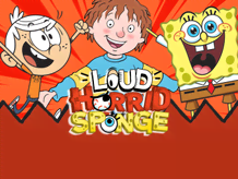 Loud Horrid Sponge