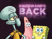 "SpongeBob SquarePants: ""Squidwards Back"""