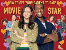 How to get your parent to date a movie star