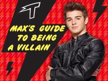 Max's Guide To Being A Villain