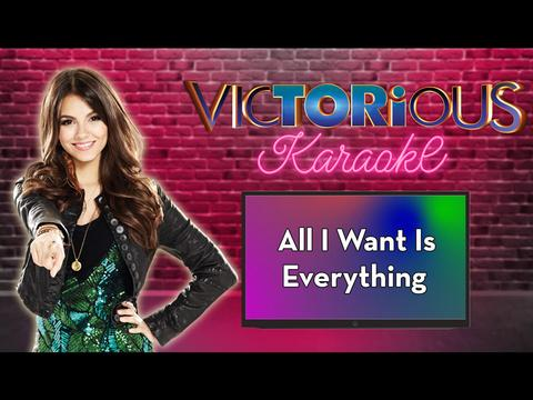 Karaoke: All I Want Is Everything